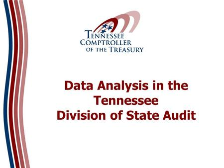 Data Analysis in the Tennessee Division of State Audit.