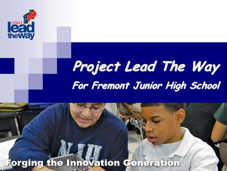 Project Lead The Way For Fremont Junior High School.