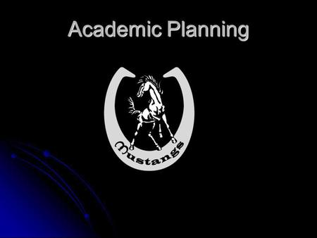 Academic Planning. The Why and the How of Registration Why? Why? We register Dobson students for classes in February so that we can design a master schedule.
