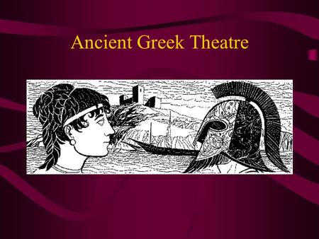 Ancient Greek Theatre Background The Golden Age of Greece No empire/ city-states Between Persian and Peloponnesian Wars Prosperity and advancements in.