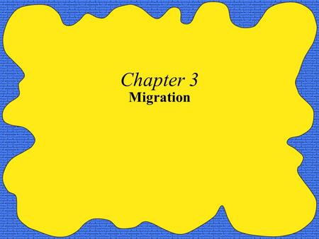 Chapter 3 Migration.