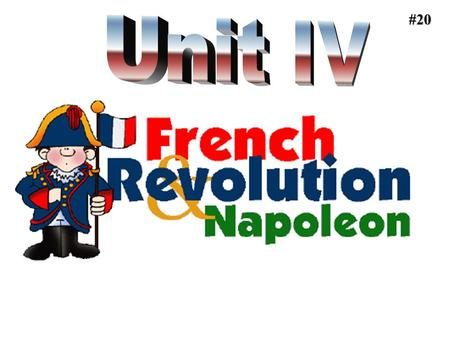 #20. French Revolution Warm Ups #21 #22 BACKGROUND STRONGSTRONG THE SUN KING LOUIS XIV (14) Fine Tunes the ABSOLUTE MONARCHY Built a palace at VERSAILLES.