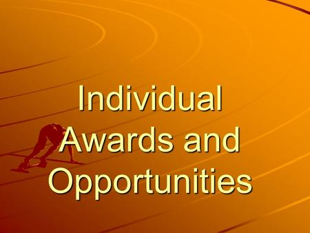 Individual Awards and Opportunities. Proficiency Awards Based on SAE Program Three categories –AgriScience- Doing an AgriScience Fair Project –Placement.