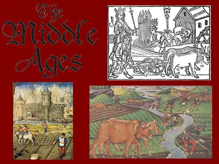 Medieval Europe The Middle Ages were a dark age for Europe. –Near constant invasions and few resources required that Europeans develop a new system for.