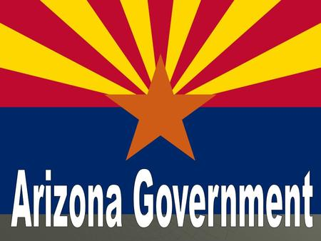 Arizonas Three Branches Legislative – The State Legislature Legislative – The State Legislature Arizona House of RepresentativesArizona House of Representatives.