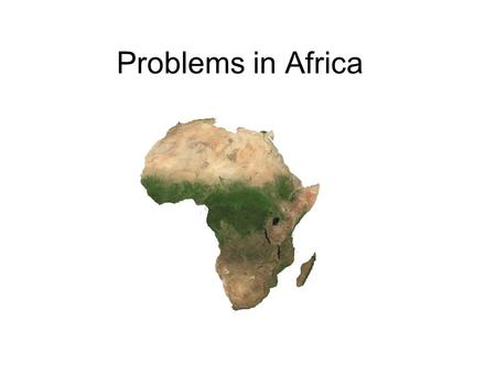 Problems in Africa. ZIMBABWE Zimbabwe is in the midst of a power struggle. The president, Robert Mugabe, who has been in power for the last 24 years.
