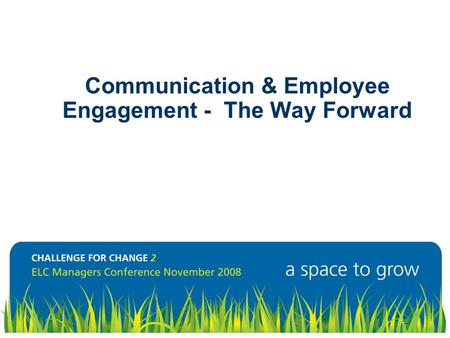 Communication & Employee Engagement - The Way Forward.