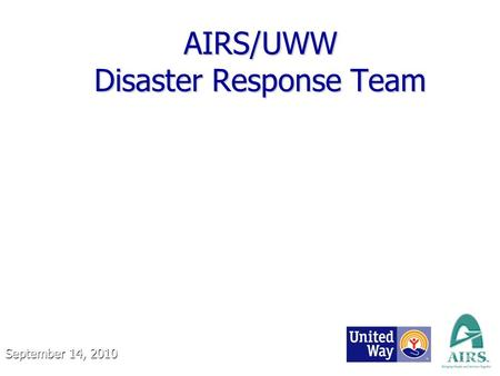 AIRS/UWW Disaster Response Team September 14, 2010.