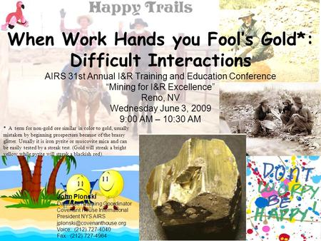 Happy Trails: Working With Difficult Interactions
