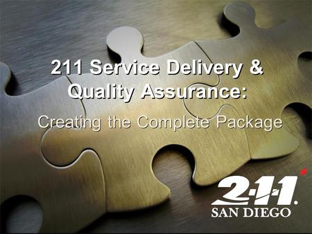 211 Service Delivery & Quality Assurance: Creating the Complete Package.