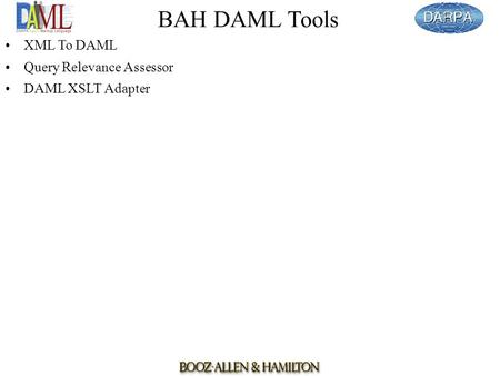 BAH DAML Tools XML To DAML Query Relevance Assessor DAML XSLT Adapter.