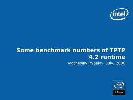 Some benchmark numbers of TPTP 4.2 runtime Viacheslav Rybalov, July, 2006.