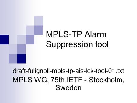 MPLS-TP Alarm Suppression tool