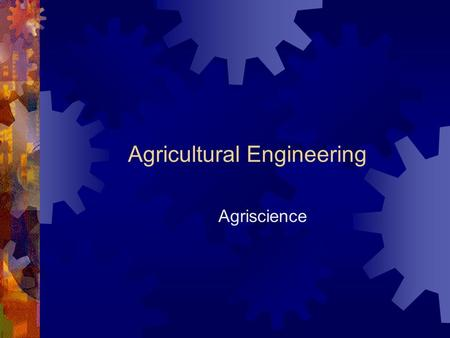 Agricultural Engineering Agriscience. Careers In Agricultural Engineering Ag. Safety Engineer Tractor Mechanic Machinery Assembler Irrigation Engineer.