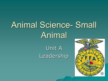 Animal Science- Small Animal