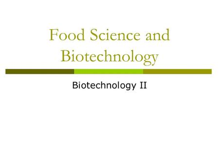 Food Science and Biotechnology