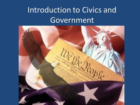 Introduction to Civics and Government