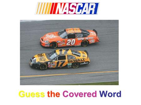 Guess the Covered Word. Tony Stewart used to drive the #20 Home Depot car, but now a young newcomer is spinning its wheels. Joey Logano, just a teenager,
