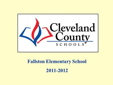 Fallston Elementary School 2011-2012. Free/Reduced, AMOs and Percent Proficient data includes Alternate Assessments and Retest One. All EOG Regular Assessment.