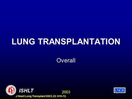 LUNG TRANSPLANTATION Overall.