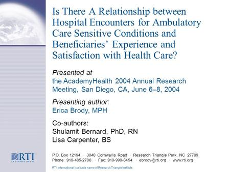 Is There A Relationship between Hospital Encounters for Ambulatory Care Sensitive Conditions and Beneficiaries Experience and Satisfaction with Health.