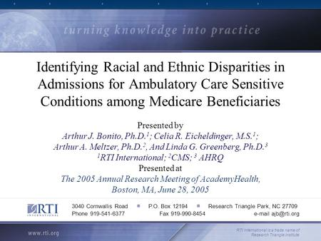 Identifying Racial and Ethnic Disparities in Admissions for Ambulatory Care Sensitive Conditions among Medicare Beneficiaries Presented by Arthur J. Bonito,