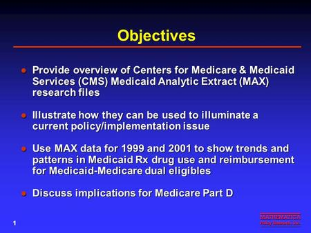MEDICAID RX DRUG USE AND EXPENDITURES AMONG MEDICAID- MEDICARE DUAL ELIGIBLES IN 2001: IMPLICATIONS FOR MEDICARE PART D James Verdier, Dominick Esposito,