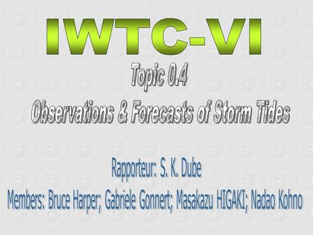 Highlight the progress and improvements of the storm tide models (including inundation) Objectives Developments are proposed in effective operational.