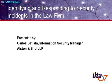 Identifying and Responding to Security Incidents in the Law Firm