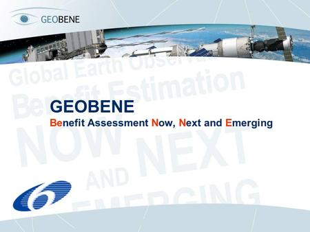 GEOBENE Benefit Assessment Now, Next and Emerging.