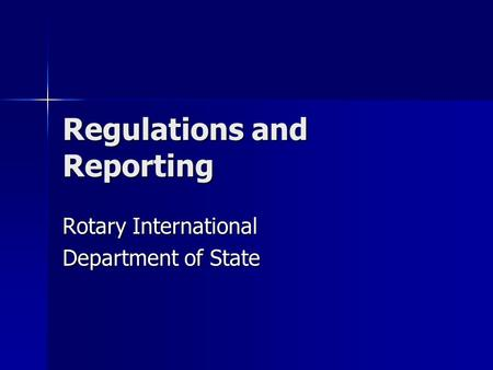 Regulations and Reporting Rotary International Department of State.