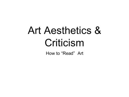 Art Aesthetics & Criticism