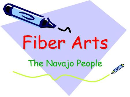 Fiber Arts The Navajo People. The Navajo are a group of Native Americans who live in the American Southwest.
