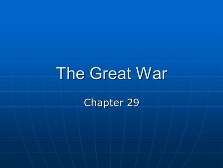 The Great War Chapter 29. I. Road to World War Nationalism Positive effect = unity within a country Positive effect = unity within a country Negative.
