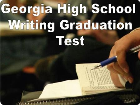 Georgia High School Writing Graduation Test.