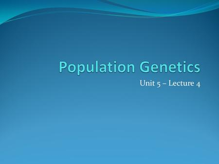 Unit 5 – Lecture 4. Darwins Five Points Observations regarding natural selection: populations have variations some variations are beneficial / favorable.