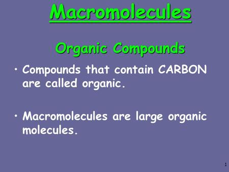 Macromolecules Organic Compounds