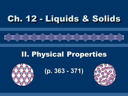 II. Physical Properties (p )