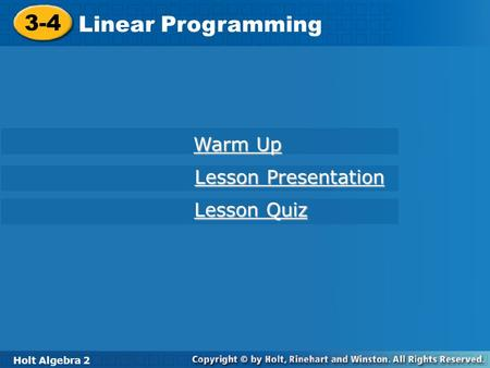 3-4 Linear Programming Warm Up Lesson Presentation Lesson Quiz