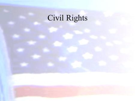 Civil Rights What are Civil Rights? Civil Rights refers to the positive acts governments take to protect against arbitrary or discriminatory treatment.