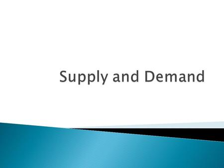 Law of Demand: economic rule which states that the quantity demanded, and price move in opposite directions As price goes, quantity demanded goes.