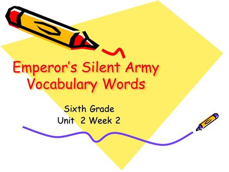 Emperors Silent Army Vocabulary Words Sixth Grade Unit 2 Week 2.
