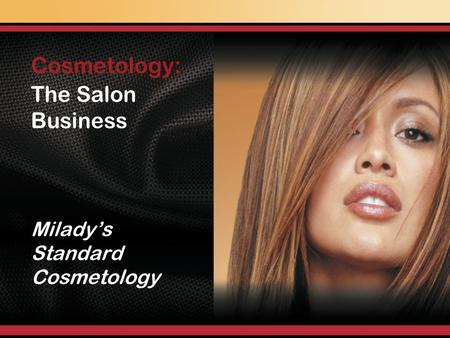 The Salon Business Miladys Standard Cosmetology Cosmetology: