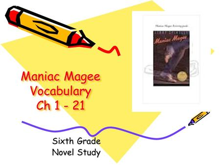 Maniac Magee Vocabulary Ch