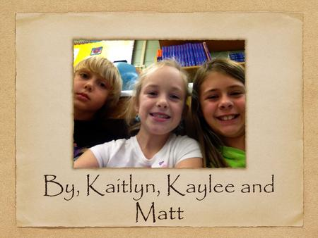 By, Kaitlyn, Kaylee and Matt. Birth: September 15, 1857 Death: March 8, 1930 Term of Office: March 4, 1909-March 3, 1913 Number of Terms Elected:1 term.