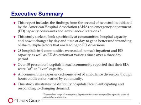 Hospital Capacity and Emergency Department Diversion: Four Community Case Studies AHA Survey Results April 2004.