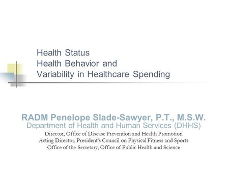 Health Status Health Behavior and Variability in Healthcare Spending