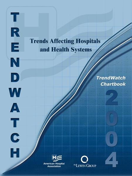 Additional copies of this report are available on The American Hospital Associations web site at