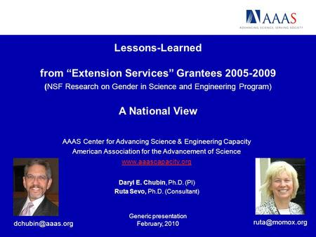 Lessons-Learned from Extension Services Grantees 2005-2009 (NSF Research on Gender in Science and Engineering Program) A National View AAAS Center for.