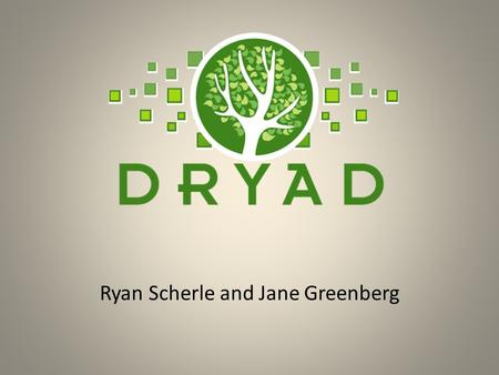 Ryan Scherle and Jane Greenberg. A Repository of Data Underlying Journal Articles.